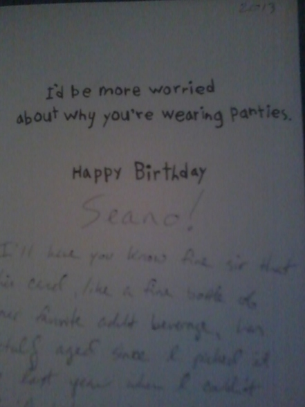 Nothing like a good Bday Card from a close friend!